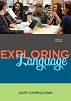 Exploring Language (12th Edition) (Goshgarian Series)