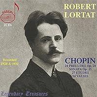 ロベール・ロルタ・プレイズ・ショパン (Robert Lortat Plays Chopin) (2CD) [輸入盤]