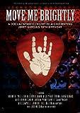 ジェリー・ガルシア・トリビュート・ライヴ~Move Me Brightly [DVD]