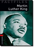 Martin Luther King (The Oxford Bookworms Library Factfiles) by Alan C. McLean(2008-02-18)