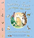Nursery Time with Winnie-the-Pooh: A First Lift-the-Flap Book (Winnie the Pooh)