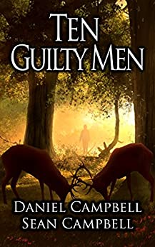 Ten Guilty Men (A DCI Morton Crime Novel) by [Campbell, Sean, Campbell, Daniel]