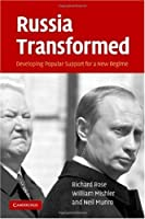 Russia Transformed: Developing Popular Support for a New Regime [並行輸入品]