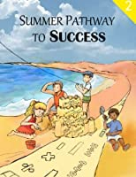 Summer Pathway to Success, 2nd Grade