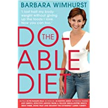 The Do-able Diet: I lost half my body weight without giving up the foods I love. Now you can too!