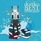 【Amazon.co.jp限定】doriko BEST 2008-2016 (通常盤) (2CD) (予約特典オリジナルブロマイド付)