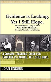 A CONCISE TEACHERS' GUIDE for  Evidence is Lacking. Yet I Still Hope. by [Enders, Joan]