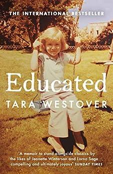 Educated: The international bestselling memoir by [Westover, Tara]