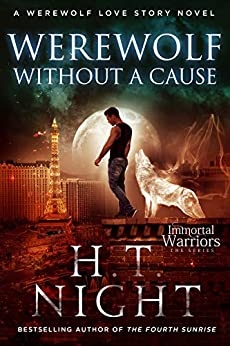 Werewolf Without a Cause (Werewolf Love Story Book 4) by [Night, H.T.]