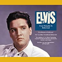 Elvis From Memphis to Hollywood