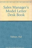 Sales Manager's Model Letter Desk Book