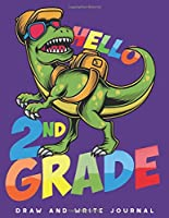 Draw and Write Journal: Dinosaur 2nd Grade Creative Writing Drawing Kids Journal