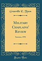 Military Chaplains' Review: Summer, 1991 (Classic Reprint)