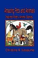 Amazing Pets and Animals