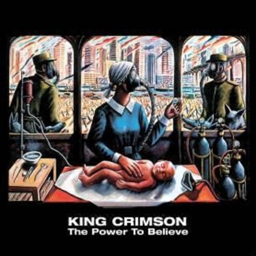 The Power To Believe / King Crimson
