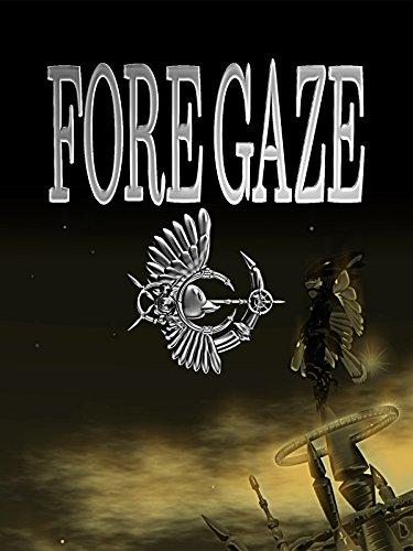 Fore Gaze