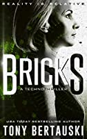 Bricks: A Technothriller (Halfskin)