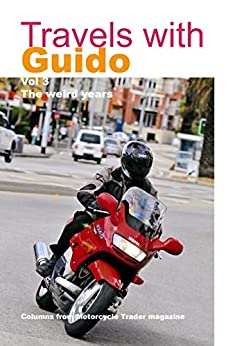 Travels with Guido volume 3: The weird years by [Allen, Guy]