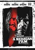 A Serbian Film (Uncut & Uncensored Edition) [DVD]