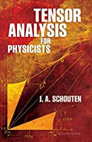 Tensor Analysis for Physicists, Second Edition (Dover Books on Physics)