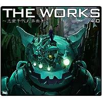 THE WORKS ~志倉千代丸楽曲集~ 4.0