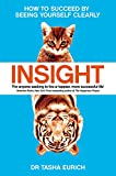 Insight: How to succeed by seeing yourself clearly (English Edition)
