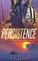 Persistence (The Ashport Mender Series)