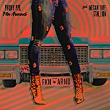 Fkn Around (feat. Megan Thee Stallion) [Explicit]