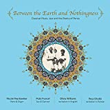 Between The Earth And Nothingness: Classical Music, Jazz And The P Poetry of Persia (Various Artists)
