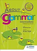 About Grammar: Intermediate Pupil's Book