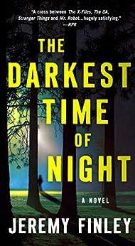 The Darkest Time of Night: A Novel by [Finley, Jeremy]
