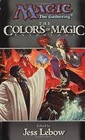 The Colors of Magic: A Magic: The Gathering Anthology (Magic Anthologies)