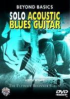 Solo Acoustic Blues Guitar [DVD]