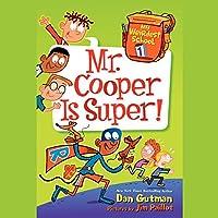 Mr. Cooper Is Super! (My Weirdest School)