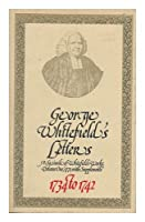 George Whitefield's Letters, 1734-1742