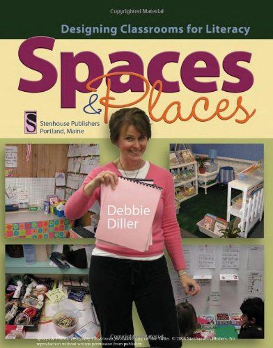 Download Spaces & Places: Designing Classrooms for Literacy 1571107223