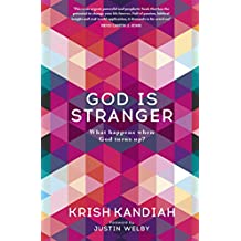 God Is Stranger: Foreword by Justin Welby