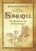 Sineryll: Die Rueckkehr des Schwerttraegers