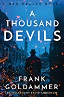 A Thousand Devils (Max Heller, Dresden Detective)
