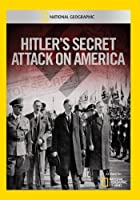 Hitler's Secret Attack on America [並行輸入品]