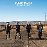 alive / DREAM MAKER