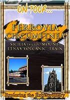 On Tour Circumetnea Railro [DVD] [Import]