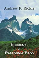 Incident at Patagonia Pass