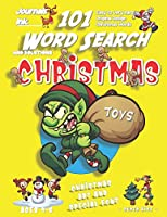101 Word Search for Kids: SUPER KIDZ Book. Children - Ages 4-8 (US Edition). Bad Elf Steals Toys, Yellow, Christmas Words w custom art interior. 101 Puzzles w solutions - Easy to Hard Vocabulary Words -Unique challenges and learning for fun activity time! (Superkidz - Christmas Word Search for Kids)