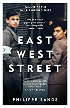 East West Street: Non-fiction Book of the Year 2017 by [Sands, Philippe]