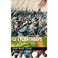 LE LYCANTHROPE (French Edition)