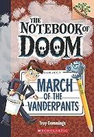 March of the Vanderpants (Notebook of Doom)