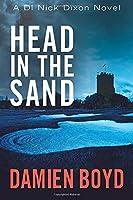 Head in the Sand (DI Nick Dixon Crime)