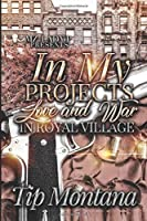 In My Projects: Love and War In Royal Village