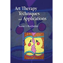 Art Therapy Techniques and Applications